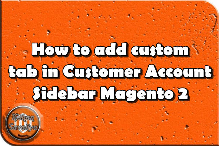 How to add custom tab in Customer Account Sidebar Magento 2