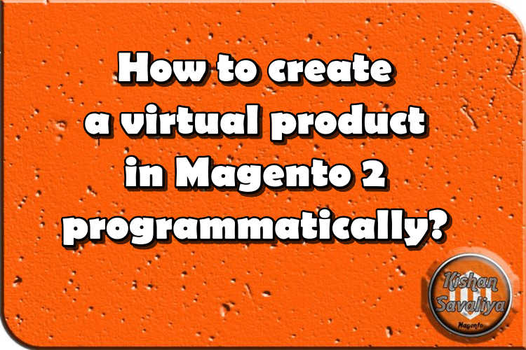 How to create virtual product in Magento 2 programmatically ?