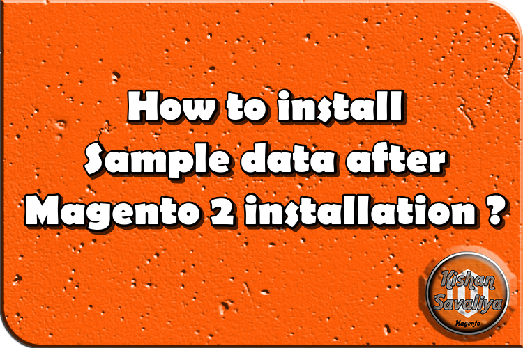 How to install Sample data after Magento 2 installation ?